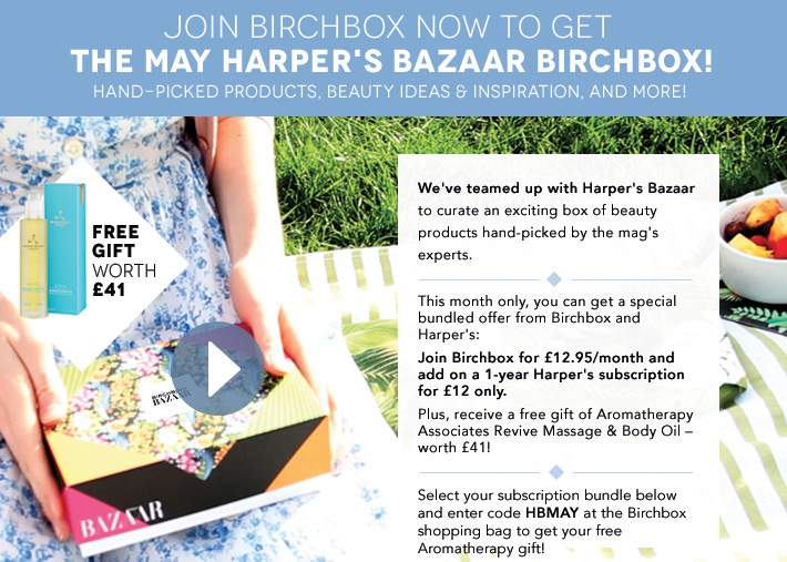 Join Birchbox Now to get the May Harper's Bazaar Birchbox