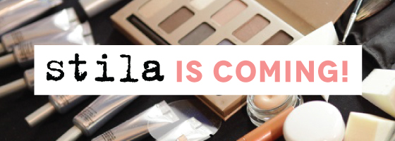 Stila is coming!